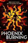 Phoenix Burning by Bryony Pearce (Paperback, 2016)