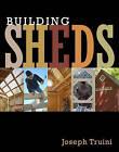 Building Sheds by Joseph Truini (Paperback, 2016)