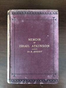 MEMOIR-OF-ISRAEL-ATKINSON-by-R-HODDY-W-WILEMAN-H-B-1882-UK-POST-3-25