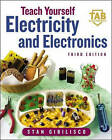 Teach Yourself Electricity and Electronics by Stan Gibilisco (Paperback, 2001)