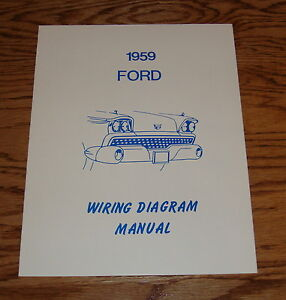 1959 ford car wiring diagram manual 59 image is loading 1959 ford car wiring diagram manual 59