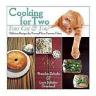 Cooking for Two - Your Cat & You!: Delicious Recipes for You and Your Favorite Feline by Lucy Schultz-Osenlund, Brandon Schultz (Hardback, 2015)