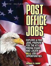 Post Office Jobs: Explore and Find Jobs, Prepare for the 473 Postal Ex-ExLibrary