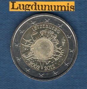 2 euro Commémo - Luxembourg 2012 10 ans de l'Euro Luxembourg