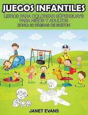 Juegos Infantiles : Libros para Colorear Superguays para Ninos y Adultos...