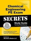 Chemical Engineering PE Exam Secrets, Study Guide: Chemical Engineering PE Test Review for the Principles and Practice of Engineering - Chemical Engineering Exam by Mometrix Media LLC (Paperback / softback, 2016)