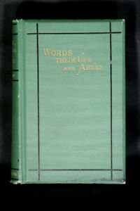 William Mathews - WORDS Their Use and Abuse - 1880
