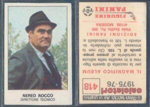 FIGURINA CALCIATORI PANINI 1975//76 NUOVA//NEW N.418 NEREO ROCCO