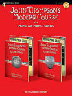 John Thompson's Modern Course Plus Popular Piano Solos: 4 Books in One! by John Thompson (Mixed media product, 2010)