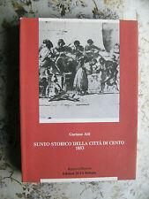 GAETANO ATTI: SUNTO STORICO DELLA CITTA' DI CENTO - ALFA EDIZIONI, 1983