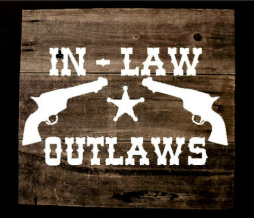 Stencil In-Law Outlaws PIstols Sheriff Badge Stencil for Sign Pillow DIY Western