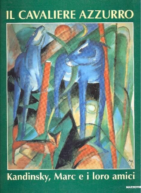 Il Cavaliere Azzurro. Kandinsky, Marc e i loro amici