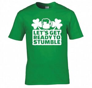 ST-PATRICK-039-S-DAY-034-LETS-GET-READY-TO-STUMBLE-034-T-SHIRT-NEW