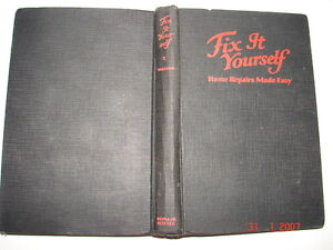 1929 book fix it yourself home repairs made easy popular science image is loading 1929 book fix it yourself home repairs made solutioingenieria Image collections