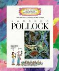 Getting to Know the World's Greatest Artists: Jackson Pollock by Hachette Children's Group and Mike Venezia (1994, Hardcover)