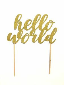 1 Pc Hello World Cake Topper Gold Glitter Baby Shower ...