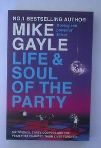 Life-amp-soul-of-the-party-by-Mike-Gayle