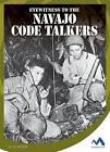 Eyewitness to the Navajo Code Talkers by Jill Roesler (Hardback, 2016)