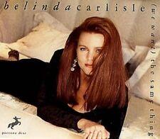 Belinda Carlisle (We want) the same thing (Picturedisc, 1990) [Maxi-CD]
