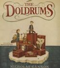 The Doldrums by Nicholas Gannon (CD-Audio, 2015)