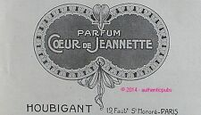 PUBLICITE PARFUM COEUR DE JEANNETTE HOUBIGANT DE 1909 FRENCH AD PUB PERFUME