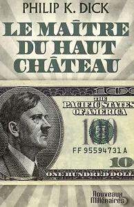 LE-MAITRE-DU-HAUT-CHATEAU-PHILIP-K-DICK