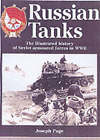 Russian Tanks of World War II: Stalin's Armoured Might by Joseph Page (Hardback, 2002)