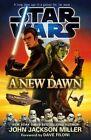 Star Wars: A New Dawn by John Jackson Miller (Paperback, 2015)