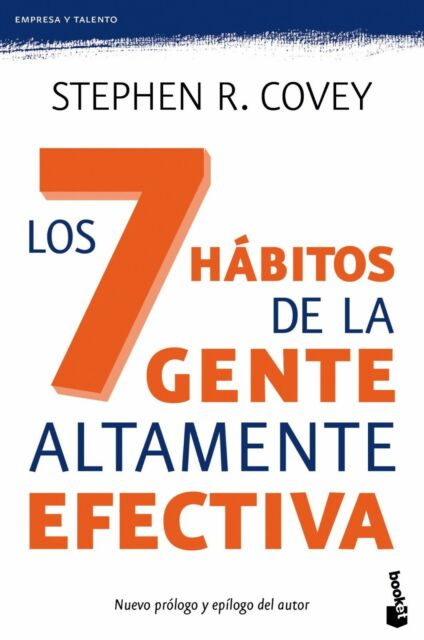 Los 7 Habitos de la Gente Altamente Efectiva by Stephen R. Covey (Spanish)