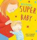 We're Having a Super Baby by Abie Longstaff (Paperback, 2015)