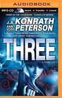 Three by J A Konrath, Ann Voss Peterson (CD-Audio, 2015)