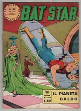 BAT STAR albi dell'avventuroso N.23 IL PIANETA CALDO brick bradford 1963