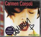 """CARMEN CONSOLI - RARO CD CON AUTOGRAFO """" DUE PAROLE """""""