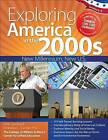 Exploring America in the 2000s: New Millennium, New U.S. by Kimberley Chandler, Molly Sandling (Paperback / softback, 2014)