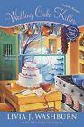 Wedding Cake Killer by Livia J Washburn (Paperback / softback, 2012)