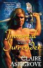 Immortal Surrender by Claire Ashgrove (Paperback / softback, 2012)