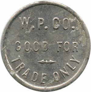 W-P-Co-Good-For-Trade-Stockton-California-CA-Chinese-Merchant-Trade-Token