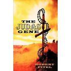 The Judas Gene 9781456700294 by Robert Pitel Paperback