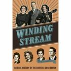 WINDING Stream an Oral History of The Carter and Cash Family 9780991427505