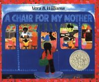 A Chair For My Mother 25th Anniversary Edition (reading Rainbow Books) By Vera B