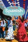 Lonely Planet Fast Talk Spanish von Lonely Planet (2013, Taschenbuch)