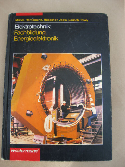 """Elektrotechnik Fachbildung Energieelektronik"" - Müller, ..  ISBN 3142311300 TOP"