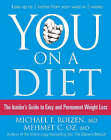 You: On a Diet: The Insider's Guide to Easy and Permanent Weight Loss by Mehmet C. Oz, Michael F. Roizen (Paperback, 2007)