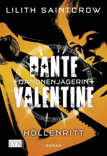 Dante Valentine: Dämonenjägerin 02 von Lilith Saintcrow, UNGELESEN