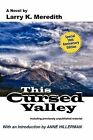 This Cursed Valley by Larry K Meredith (Paperback / softback, 2012)