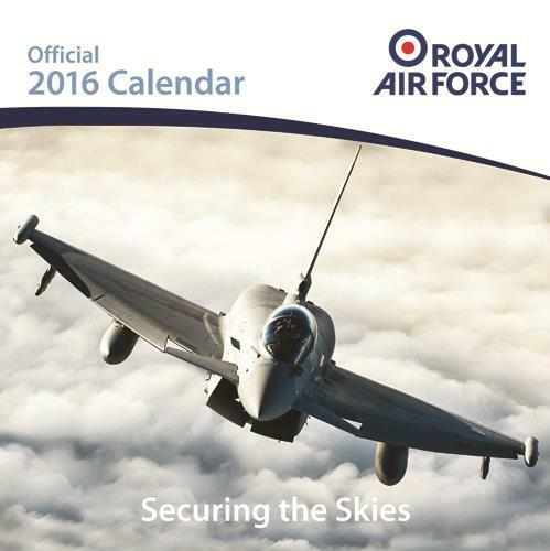 RAF ROYAL AIR FORCE OFFICIAL 2016 SQUARE WALL CALENDAR NEW AND FACTORY SEALED