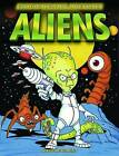 Glow in the Dark Aliens by Arcturus Publishing Ltd (Novelty book, 2008)