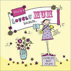 You're a Lovely Mum Because... by Ged Backland (Hardback, 2011)