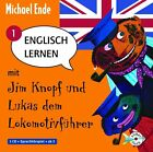Englisch lernen mit Jim Knopf und Lukas dem Lokomotivführer - Teil 1 von Michael Ende (2012)