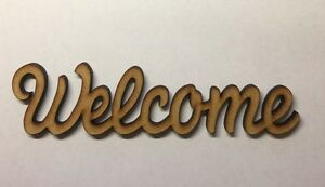 Welcome Sign Wooden Standing Word Mdf 6 & 9 Mm Thick Decoration Laser Cut Blank La RéPutation D'Abord